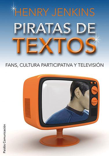 Piratas de Textos de Henry Jenkins